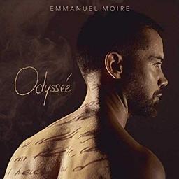 Odyssée / Emmanuel Moire  | Moire, Emmanuel