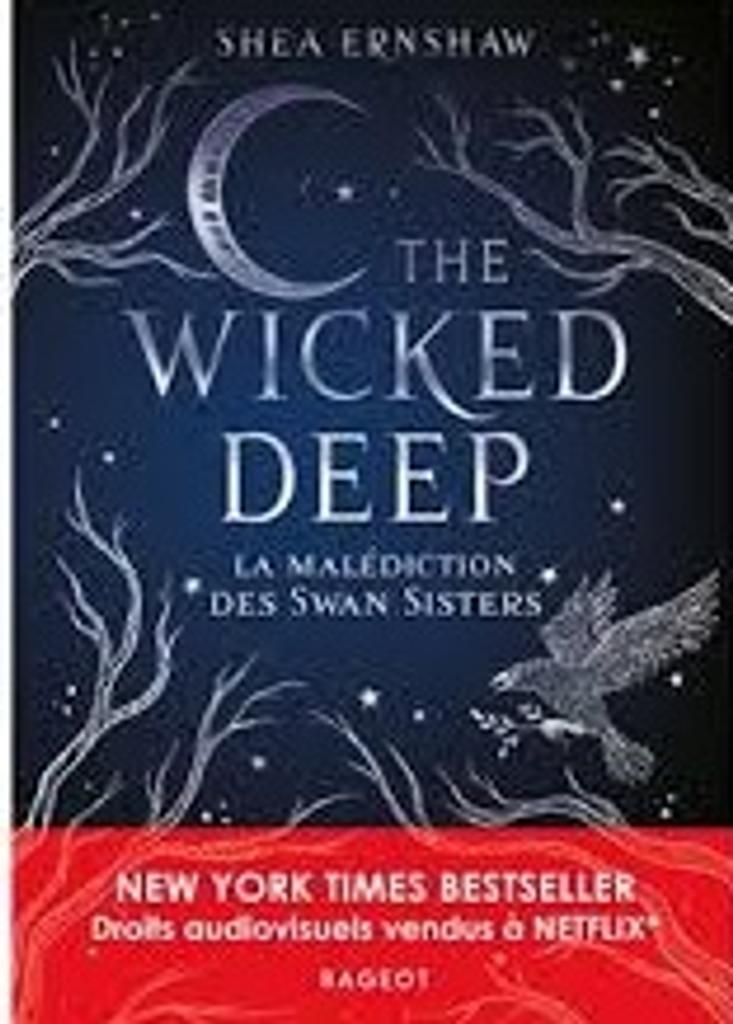 The wicked deep : la malédiction des Swan sisters. 1 / Shea Ernshaw |