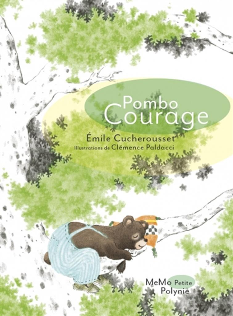 Pombo courage / Emile Cucherousset |