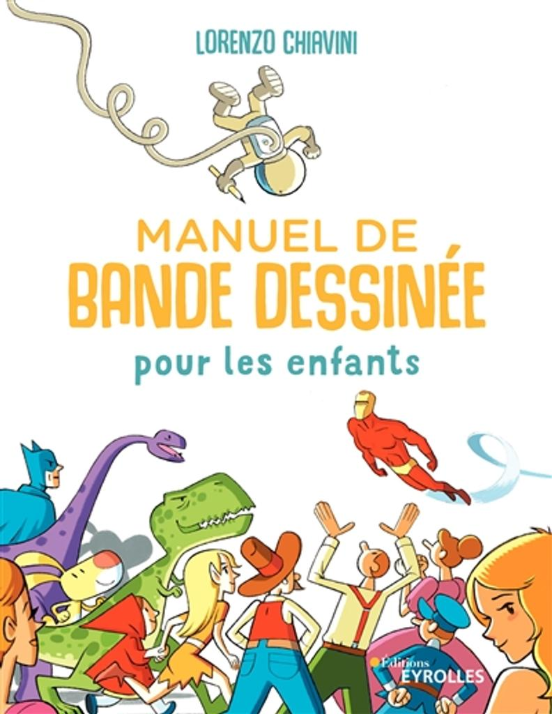 Manuel de bande dessinée pour les enfants / Lorenzo Chiavini  