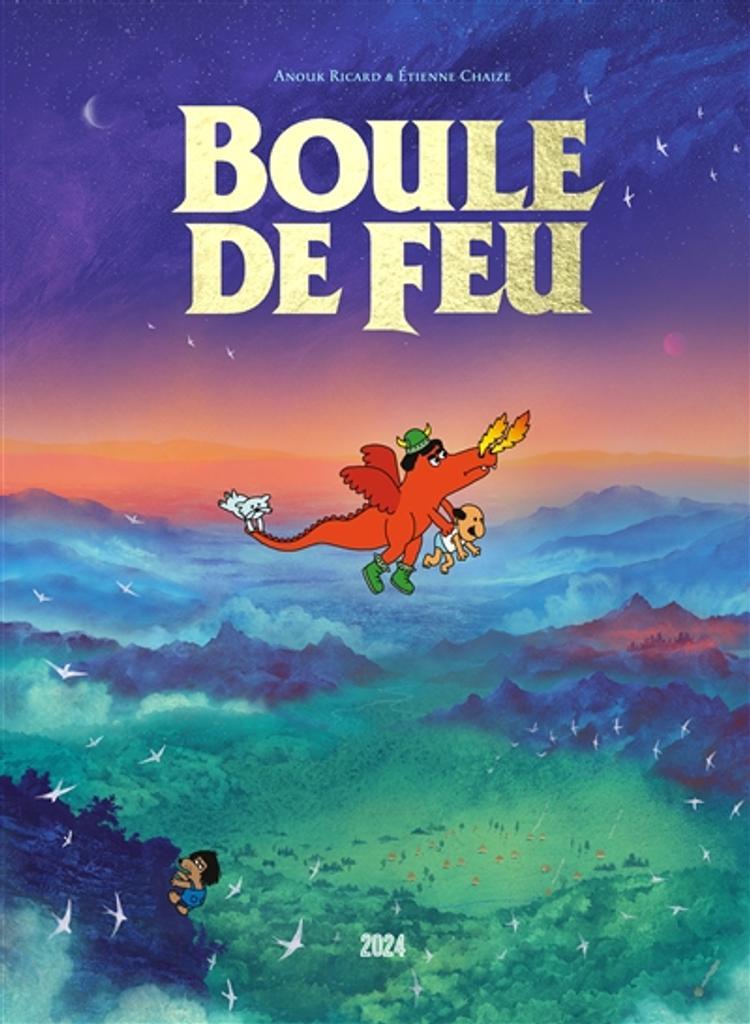 Boule de feu / Anouk Ricard & Etienne Chaize |