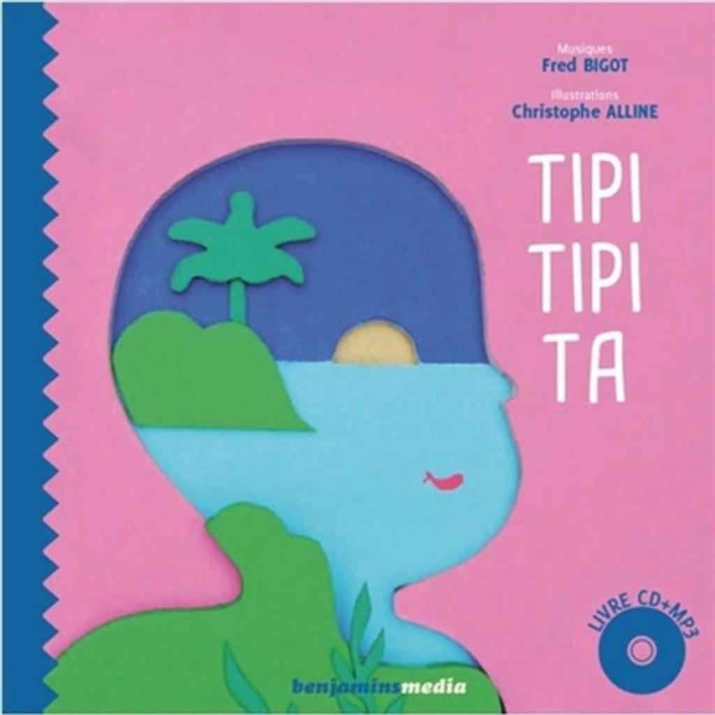 Tipi tipi ta / illustrations Christophe Alline  