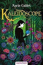 Kaléidoscope / Marie Caillet |