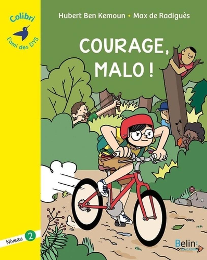 Courage, Malo ! : niveau 2 / Hubert Ben Kemoun   Ben Kemoun, Hubert (1958-....). Auteur