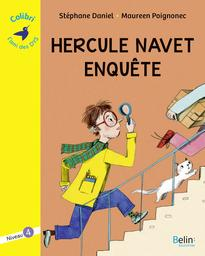 Hercule Navet enquête : niveau 4 / Stéphane Daniel | Daniel, Stéphane (1961-....). Auteur