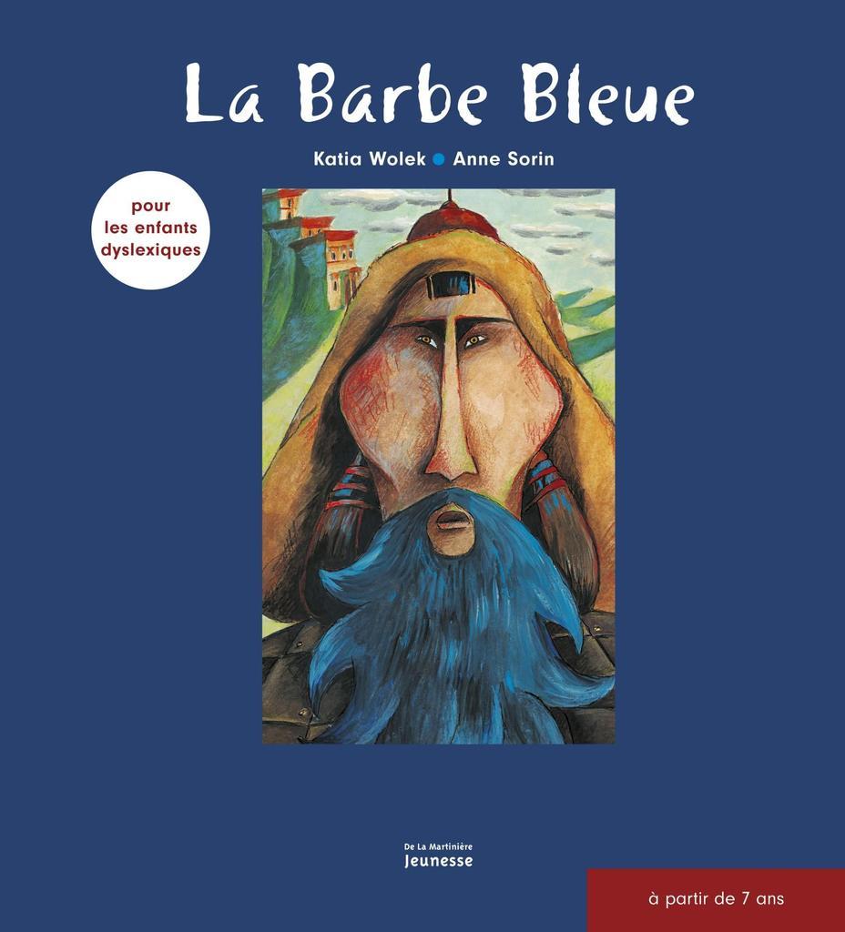 La barbe bleue / Katia Wolek   Wolek, Katia (1973-....). Auteur