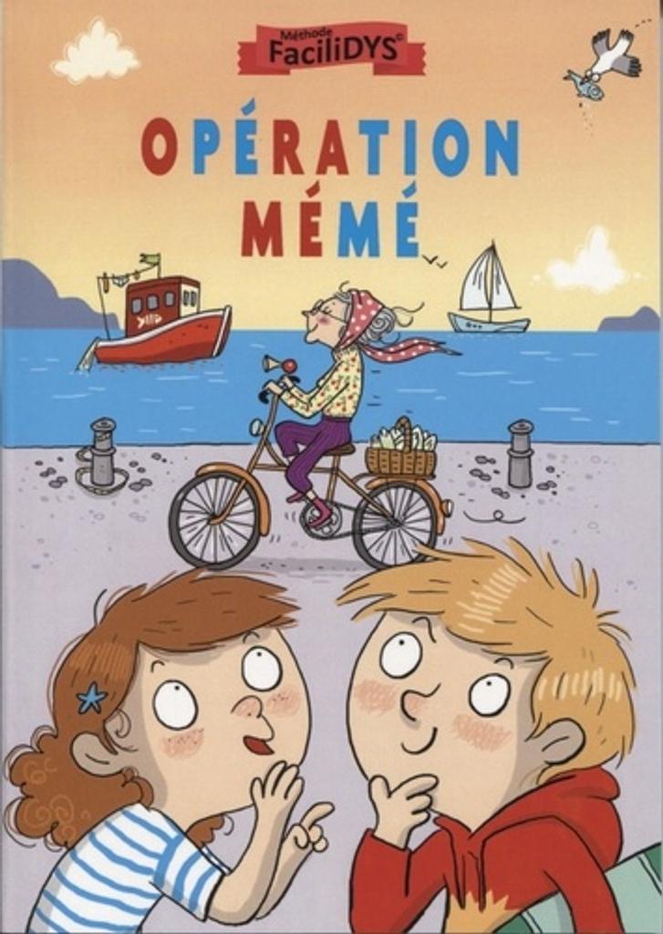 Opération mémé / Fanny Joly | Joly, Fanny (1954-....). Auteur