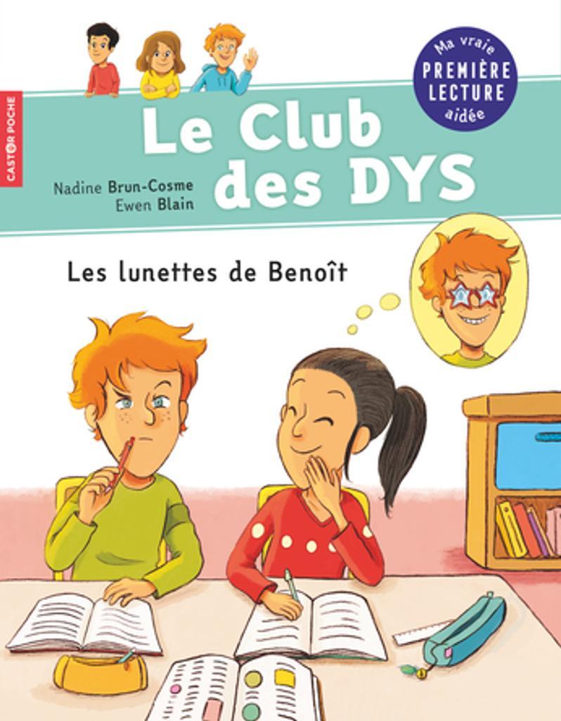 Les lunettes de Benoît / Nadine Brun-Cosme   Brun-Cosme, Nadine (1960-....). Auteur