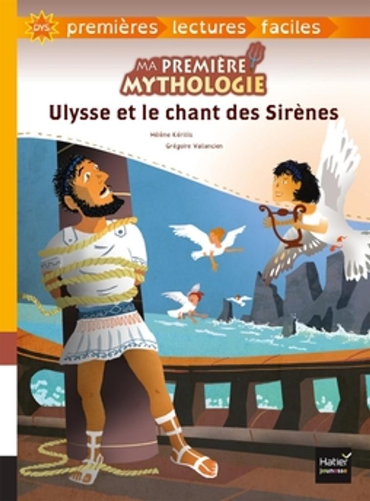 Ulysse et le chant des sirènes / texte adapté par Hélène Kérillis   Kérillis, Hélène (1951-....). Auteur