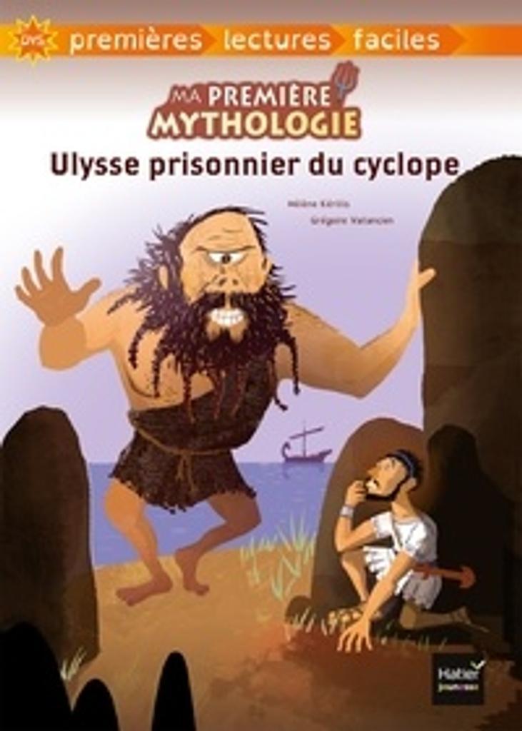 Ulysse prisonnier du Cyclope / texte adapté par Hélène Kérillis   Kérillis, Hélène (1951-....). Auteur