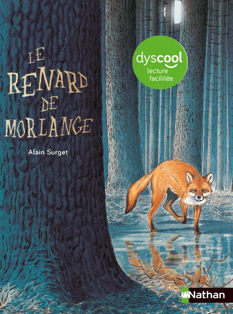 Le renard de Morlange / Alain Surget   Surget, Alain (1948-....). Auteur