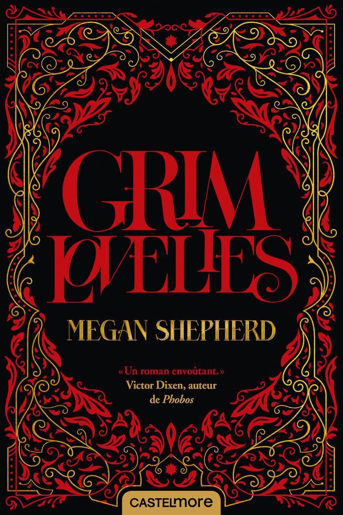 Grim lovelies / Megan Shepherd  