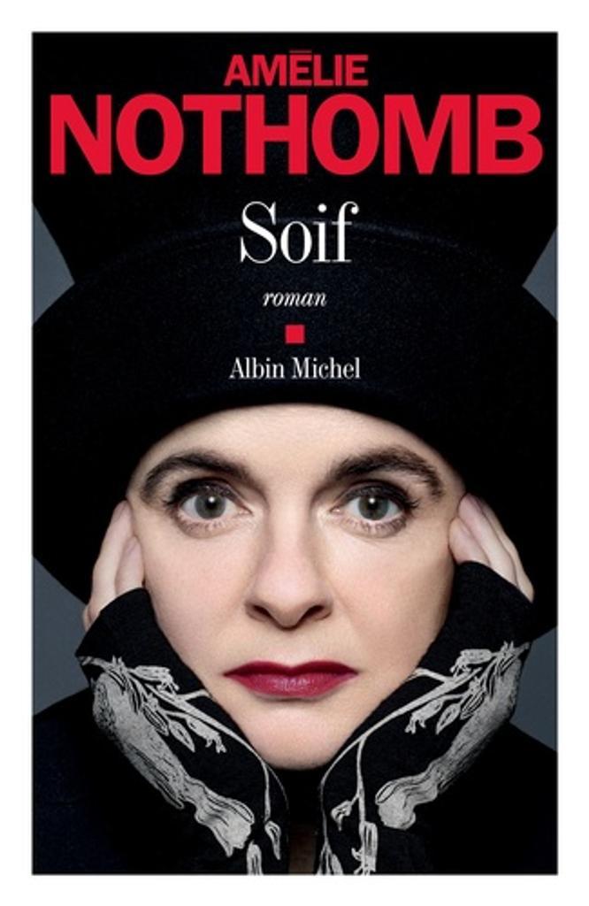 Soif / Amélie Nothomb |