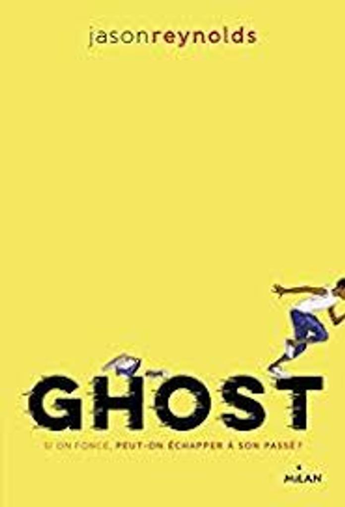 Ghost / Jason Reynolds  