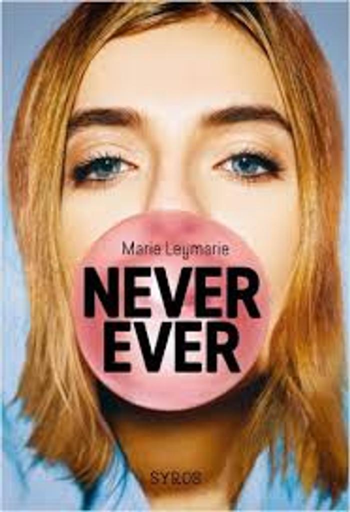 Never ever / Marie Leymarie  