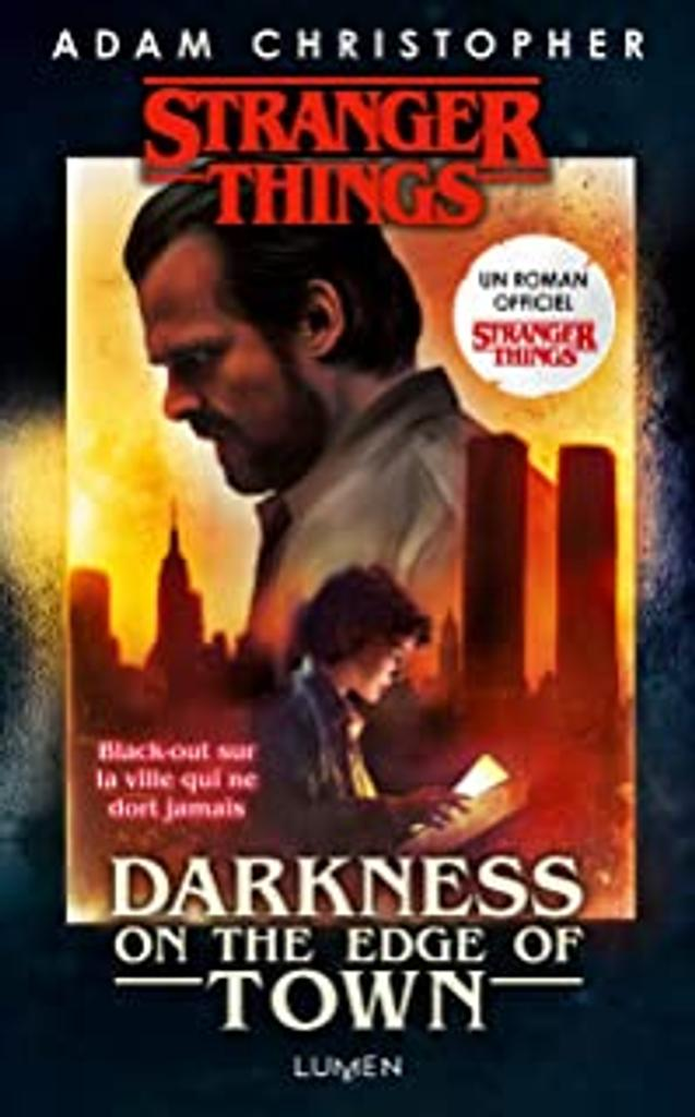Strangers things : darkness on the edge of town / Adam Christopher  
