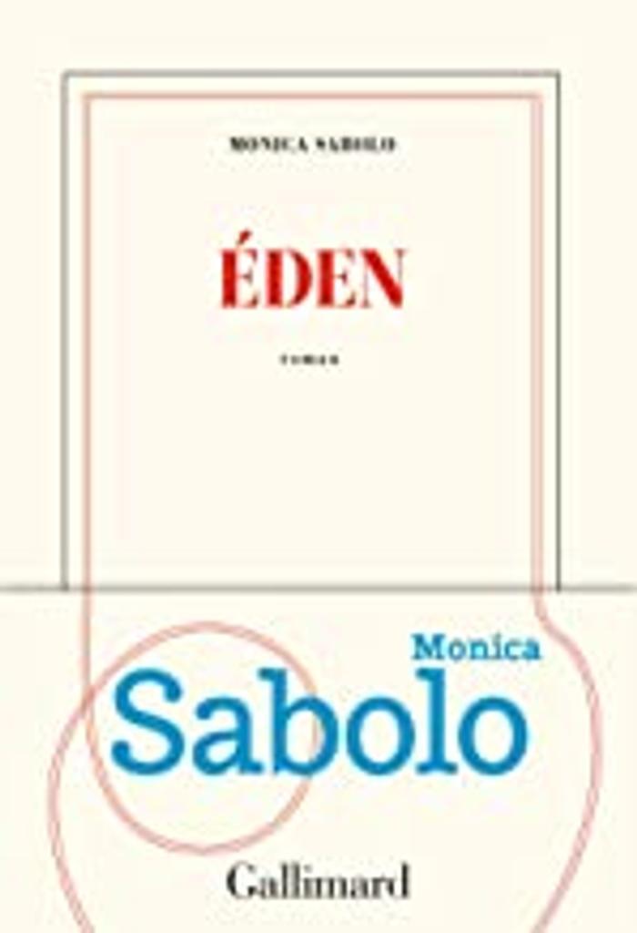 Eden : roman / Monica Sabolo  