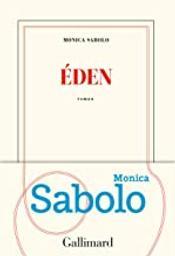 Eden / Monica Sabolo | Sabolo, Monica (1971-....). Auteur