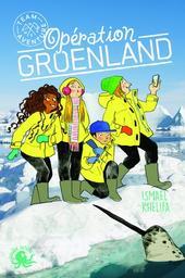 Opération Groenland / Ismaël Khelifa | Khelifa, Michel Ismaël. Auteur