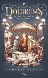 Les Doldrums, T.2 : La malédiction des Helmsley / Nicholas Gannon | Gannon, Nicholas. Auteur