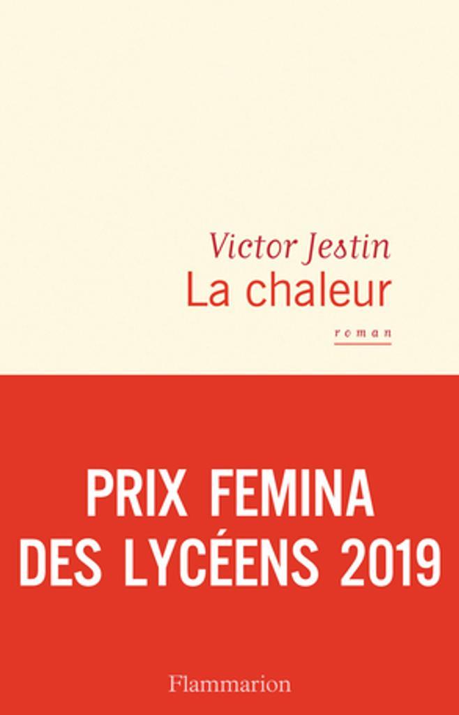 La chaleur : roman / Victor Jestin  