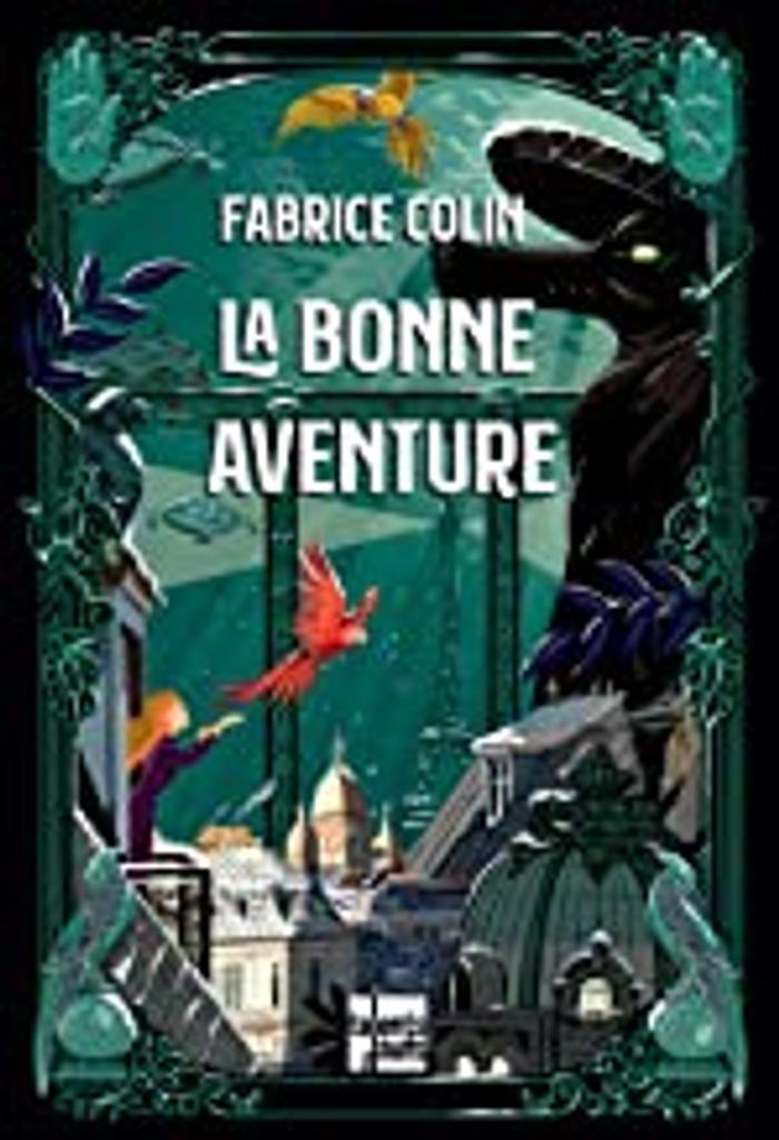 La bonne aventure / Fabrice Colin  