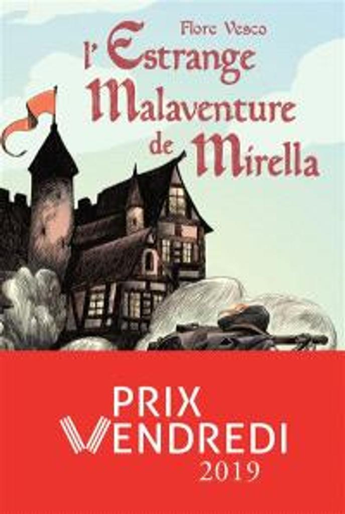 L'estrange malaventure de Mirella / Flore Vesco  