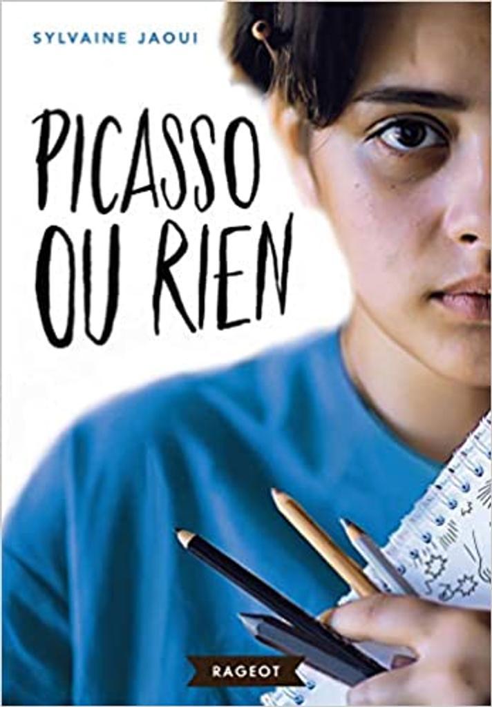 Picasso ou rien / Sylvaine Jaoui  