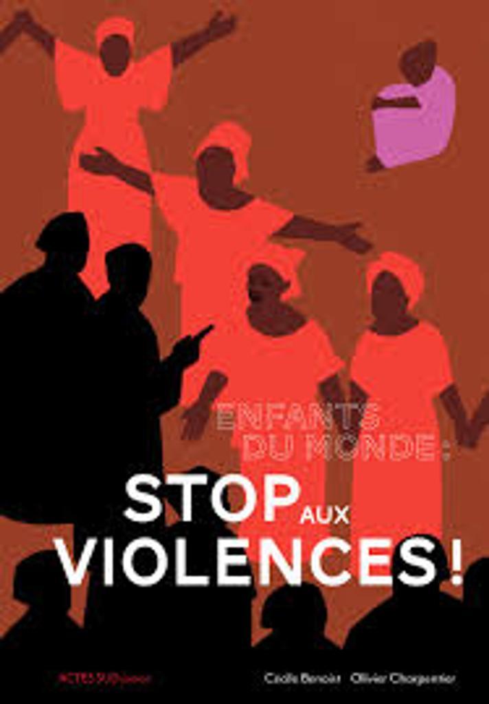 Enfants du monde : stop aux violences ! / Cécile Benoist  
