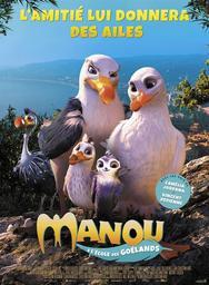 Manou à l'école des goélands . DVD = Manou the Swift / Andrea Block, Christian Haas, réal.  | Block , Andrea . Scénariste