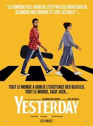Yesterday . DVD / Danny Boyle, réal.  | Boyle, Danny. Metteur en scène ou réalisateur