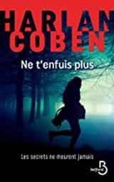 Ne t'enfuis plus / Harlan Coben | Coben, Harlan (1962-....). Auteur