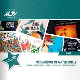 Colibri : Sélection de livres pour enfants et adolescents / Médiathèque Départementale du Morbihan |