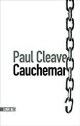 Cauchemar / Paul Cleave   Cleave, Paul (1974-....). Auteur