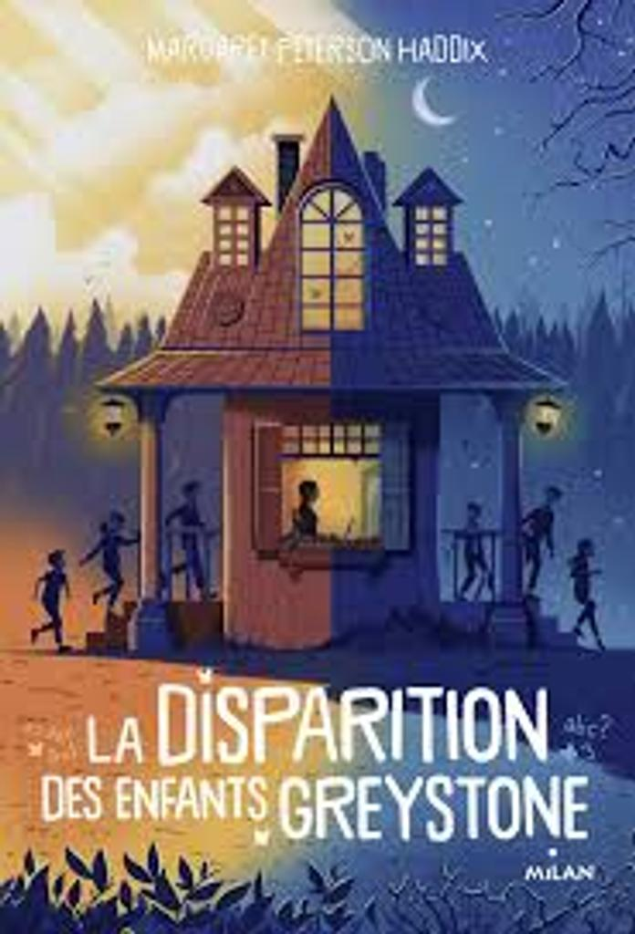 La disparition des enfants Greystone, T . 1 / Margaret Peterson Haddix |