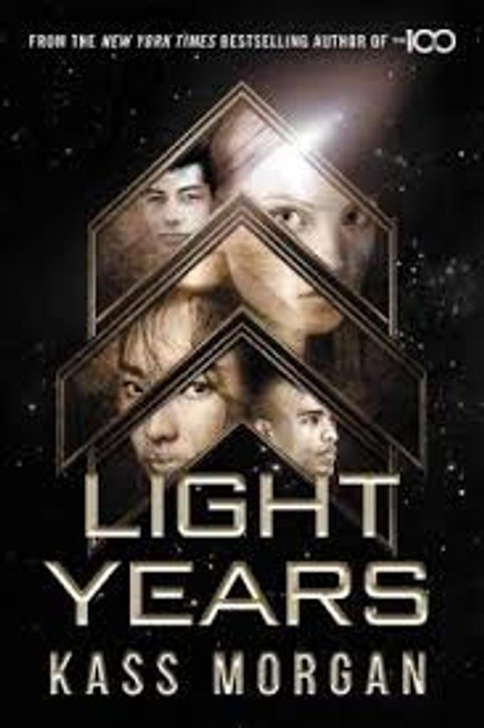 Light years. 1 / Kass Morgan  