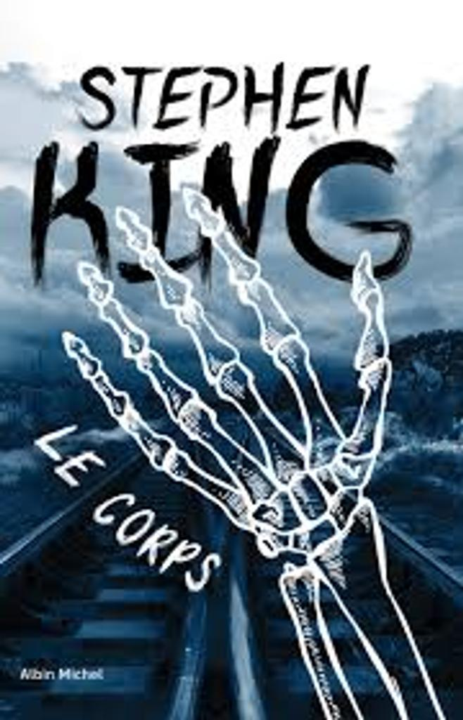 Le corps / Stephen King |