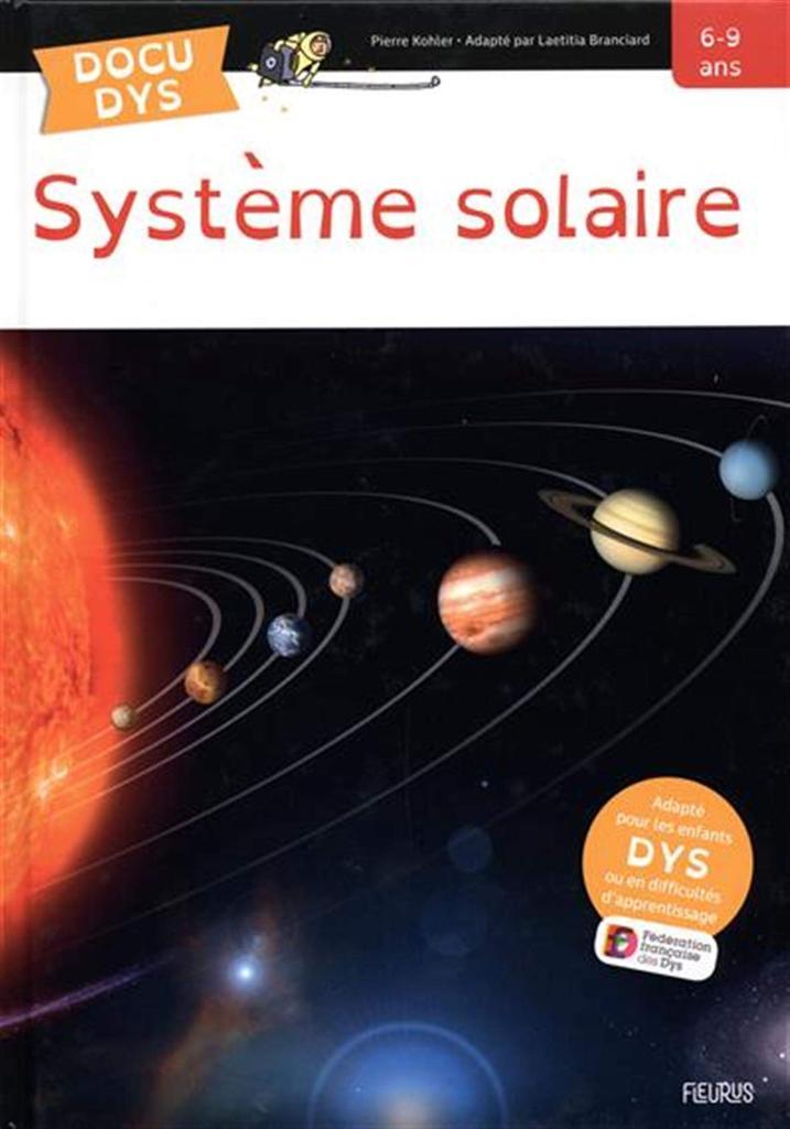 Système solaire / écrit par Pierre Kohler   Kohler, Pierre (1945-....). Auteur