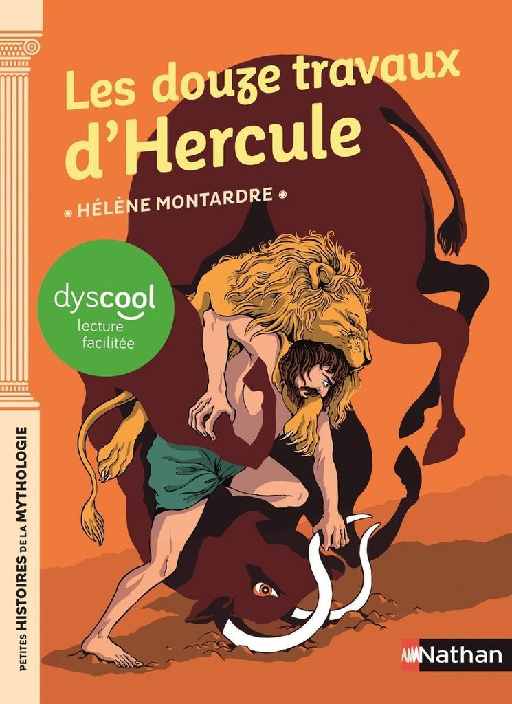Les douze travaux d'Hercule / Hélène Montardre   Montardre, Hélène (1954-....). Auteur