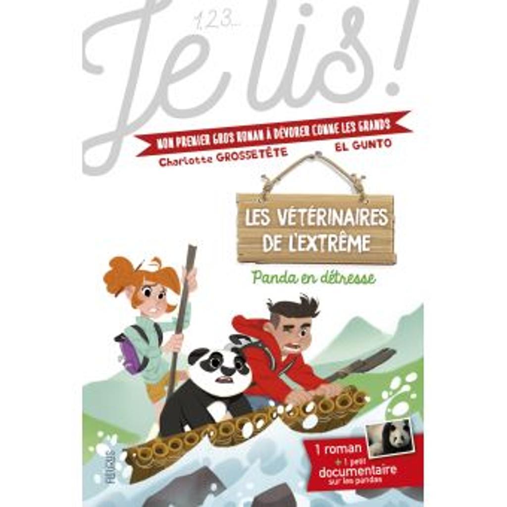 Les vétérinaires de l'extrême : Panda en détresse / texte de Charlotte Grossetête   Grossetête, Charlotte. Auteur