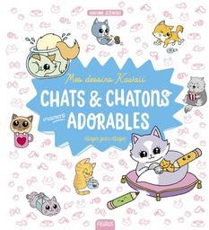 Chats & chatons vraiment adorables / Mayumi Jezewski   Jezewski, Mayumi. Auteur