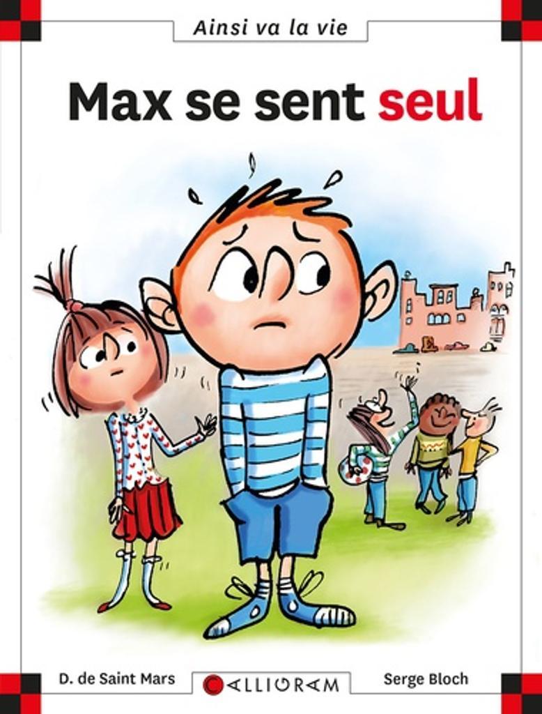 Max se sent seul / Dominique de Saint Mars |