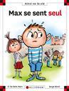 Max se sent seul / Dominique de Saint Mars | Saint-Mars, Dominique de. Auteur