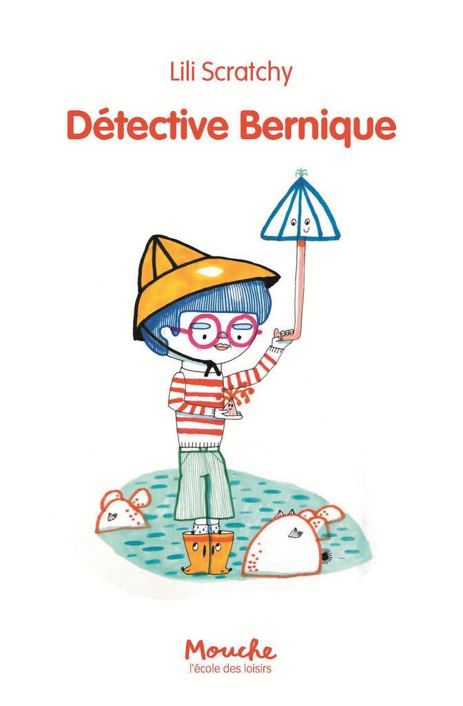 Détective Bernique / Lili Scratchy |