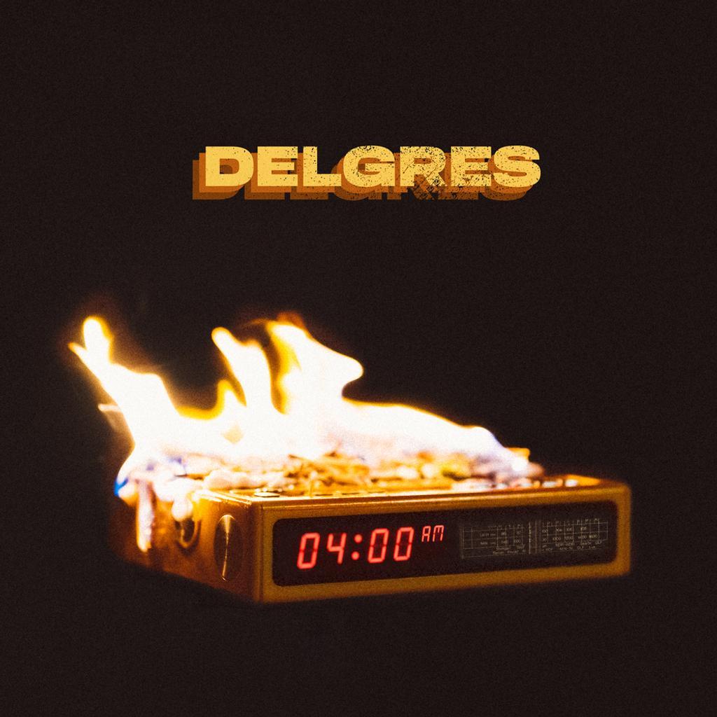 04:00 AM / Delgres |