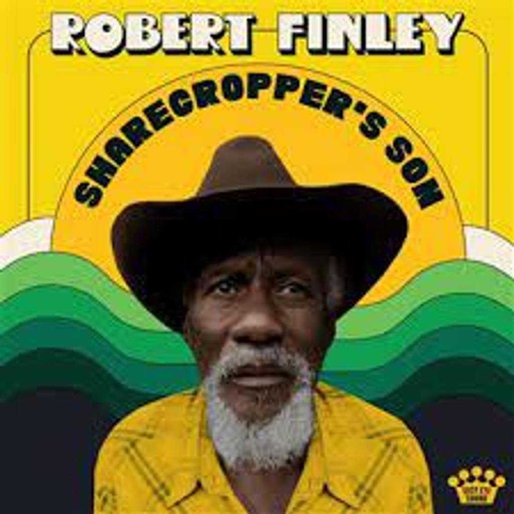 Sharecroppe's son / Robert Finley |