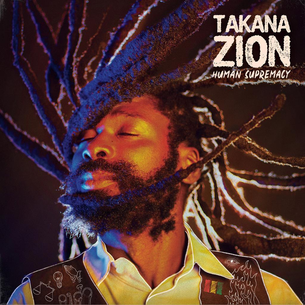 Human supremacy / Takana Zion |