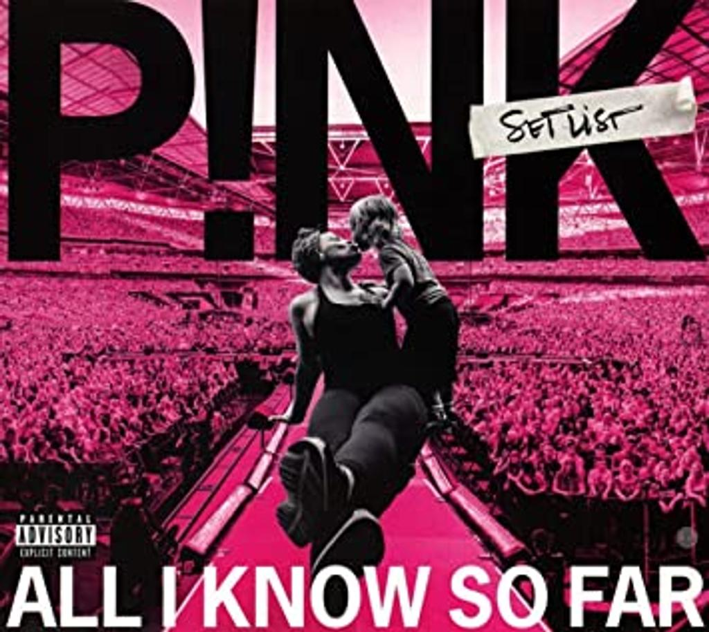 All I know so far / Pink |