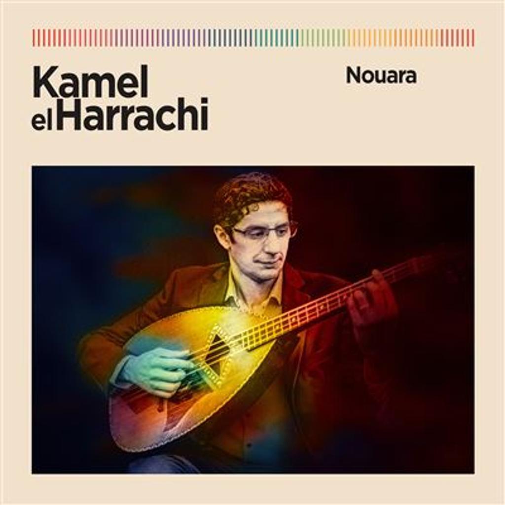 Nouara / Kamel el Harrachi |