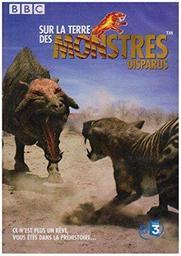 Sur la terre des monstres disparus. DVD / monteur Nigel Paterson   Paterson, Nigel. Monteur